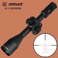 Ohhunt LR 5 30X50 SFIR охотничий оптический прицел с красной подсветкой, стеклянный гравированный прицел с боковым параллаксом, тактический прицел