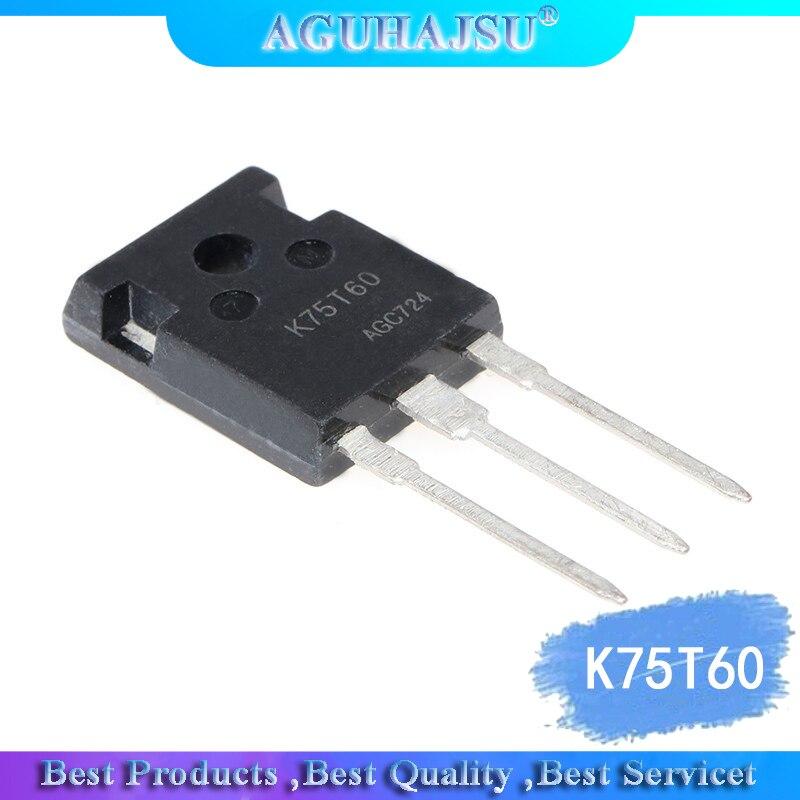 5pcs/lot K75T60 IKW75N60T 75A 600V TO-247 IBGT Tube Quality Assurance 100% New Original