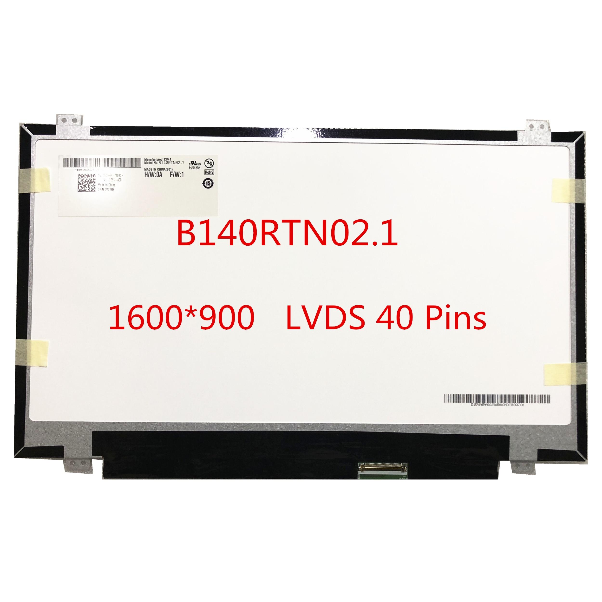 Free Shipping B140RTN02.1 B140RTN03.1 B140RTN01.0 B140RW02 V.0 V.2 LP140WD2-TLD2 TLD4 N140FGE-L32 1600*900 LVDS 40pins