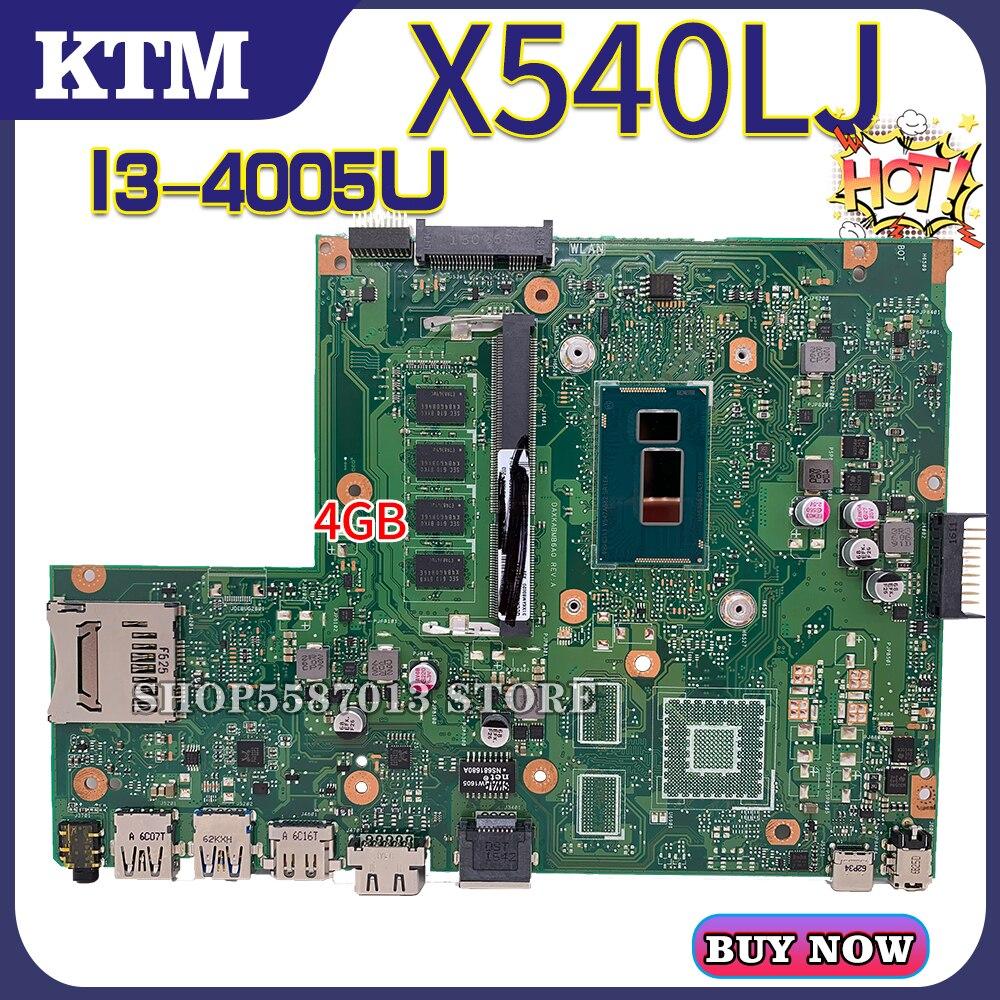 For ASUS X540L/X540LJ/X540LA/F540L/A540L/X540LJ Laptop Motherboard Mainboard Test OK I3-4005U/CPU 4GB/RAM