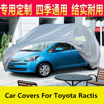 Car Covers For Toyota Ractis Sun and rainproof car cover Previa Car exterior protective cover