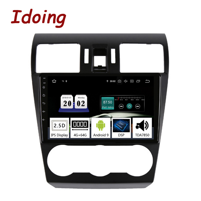 Idoing 9 2.5D Car Android9.0 Radio Multimedia Player For Subaru Forester XV WRX 2013-2015 PX5 4G+64G Octa Core GPS Navigation