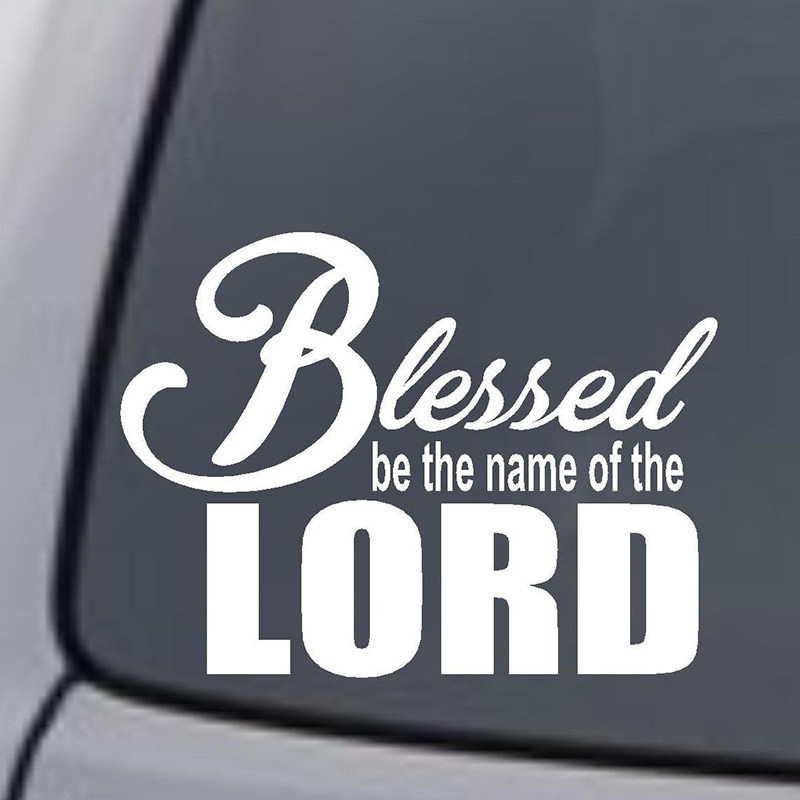 """Car Styling per """"benedizione Be The Name Of The Lord"""" Decal Vinyl Car Sticker Window Wall Bumper God"""