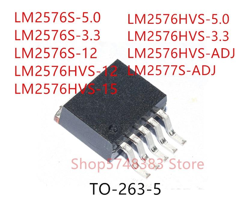 10PCS LM2576S-5.0 LM2576S-3.3 LM2576S-12 LM2576HVS-12 LM2576HVS-15 LM2576HVS-5.0 LM2576HVS-3.3 LM2576HVS-ADJ LM2577S-ADJ TO263-5