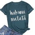 Новый S-5XL летние женские модные Акуна Матата с принтом букв повседневные футболки с коротким рукавом, с О-образным вырезом, женская футболка...