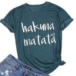 Chemises à manches courtes et col rond pour femmes, nouveauté, mode, Hakuna Matata, lettre imprimée, été