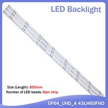 Nova 3 PCS 8LED 850 milímetros tira conduzida luz de fundo para LG 43UH6030 43UF640 HC430DGN-SLNX1 UF64_UHD_A 43LH60FHD EAV63192501