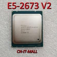 Intel Xeon E5 2673 V2 CPU 3.3GHz 25M 8 çekirdek 16 konu LGA2011 işlemci