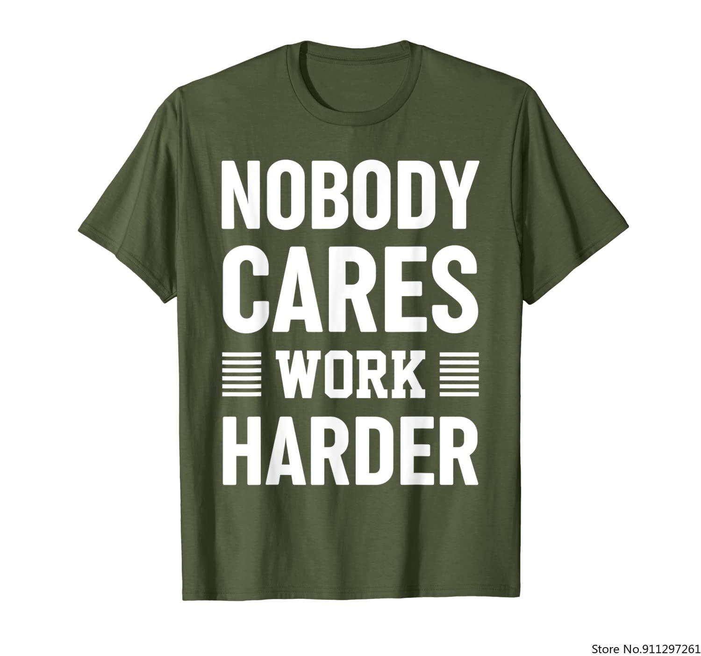 Nobody Cares Work Harder Motivational Fitness Workout Gym T-Shirt
