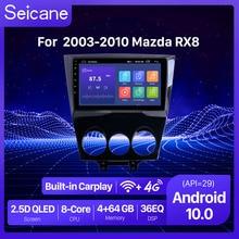 Seicane 안드로이드 10.0 2GB RAM DSP QLED GPS 네비게이션 카 라디오 유닛 2003 2010 Mazda RX8 멀티미디어 플레이어 지원 360 카메라