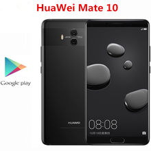 "Original HuaWei Mate 10 4G LTE Mobile Phone 20.0MP+12.0MP+8.0MP Kirin 970 5.9"" 2560X1440 6GB RAM 128GB ROM Android 8.0 Dual Sim(China)"