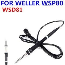 Poignée de fer à souder pour weller WSP80 Pen WSD81 poignée de poste à souder 24V / 80W fer à souder