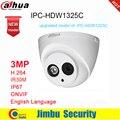 Dahua IP камера 3MP IPC-HDW1325C H.264 IP67 IR30M ONVIF наблюдения сети купольная камера 3DNR день/ночь