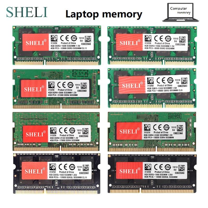 SHELI 4GB 8GB PC3-8500 / 10600/12800 14900 DDR3-1066Mhz 1333Mhz 1600Mhz 1866Mhz DDR4-2133 2400 2666MHZ SO-DIMM Laptop Memory Ram