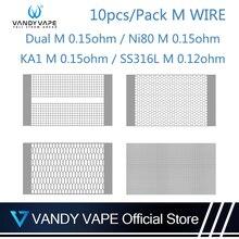 10-30 шт. Vandy Vape M провод Ni80 SS316 KA1 0,12 0.15ohm сетка подходит Vandyvape M V2 RDA танк распылитель электронная сигарета