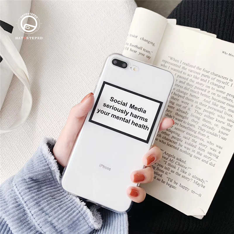Social Media seriously harms your mental health Soft Silicone Phone Case For iphone 7 8 Plus 6 6s X XS Transparent Cover Case