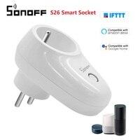 Sonoff S26 Smart Socket WiFi Plug UK/EU Type F/E Power Socket Smart Home Relais Schakelaar Draadloze afstandsbediening Werk Met Alexa-in Thuis Automatiseringsmodulen van Consumentenelektronica op