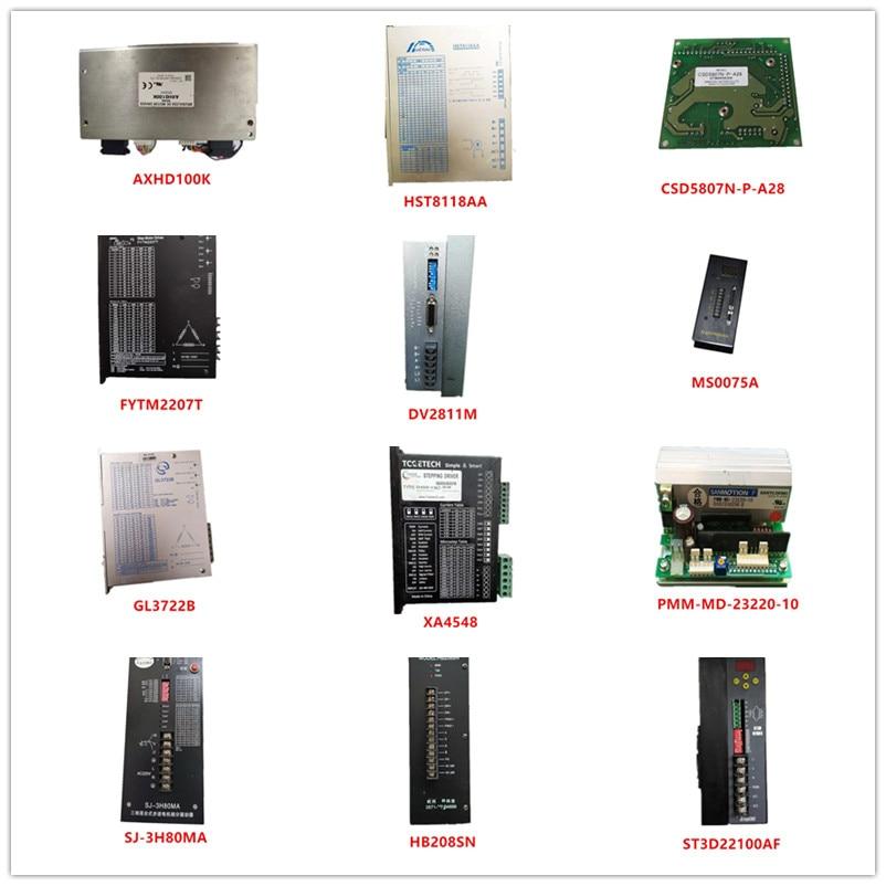 Used AXHD100K|HST8118AA|CSD5807N-P-A28|FYTM2207T|DV2811M|MS0075A|GL3722B|XA4548|PMM-MD-23220-10|SJ-3H80MA|HB208SN|ST3D22100AF