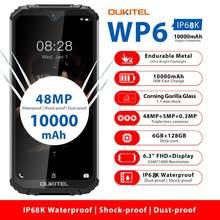 Oukitel wp6 6gb 128gb 10000mah smartphone 6.3 fffhd impermeável celular octa núcleo 48mp triplo câmeras telefone áspero