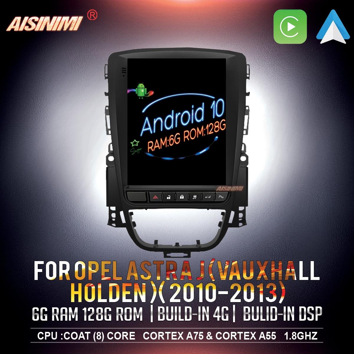 Leitor de dvd do carro de aisinimi android 10 para opel astra j vauxhall holden 2010-2013 de áudio para o monitor estéreo lmultimedia do estilo de tesla