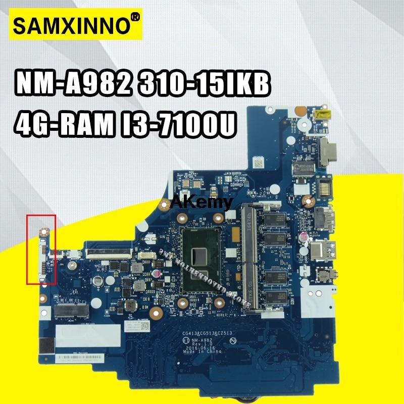 NM-A982 Laptop Motherboard For Lenovo 310-15IKB Original Mainboard 4G-RAM I3-7100U