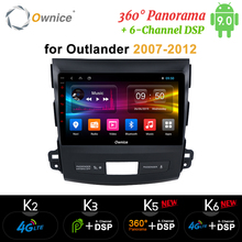 Ownice DSP Android 9.0 Car Radio GPS Player Navi for Mitsubishi Outlander 2007 K3 K5 K6 4G Octa Core Radio 360 Panorama Optical