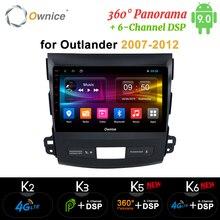 Ownice DSP Android 9.0 Radio samochodowe odtwarzacz GPS Navi dla Mitsubishi Outlander 2007 K3 K5 K6 4G Octa Core Radio 360 Panorama optyczna