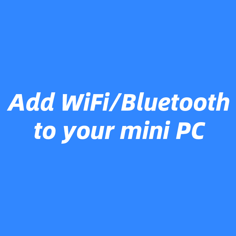 Add WiFi Bluetooth 3G/4G Modules To Your Mini PC