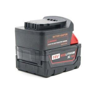 Image 3 - Milwaukee M18 18V адаптер батареи преобразует в Dewalt 18V/20V Max литий ионный аккумулятор DCB205 DCB2000 электрические сверлильные инструменты