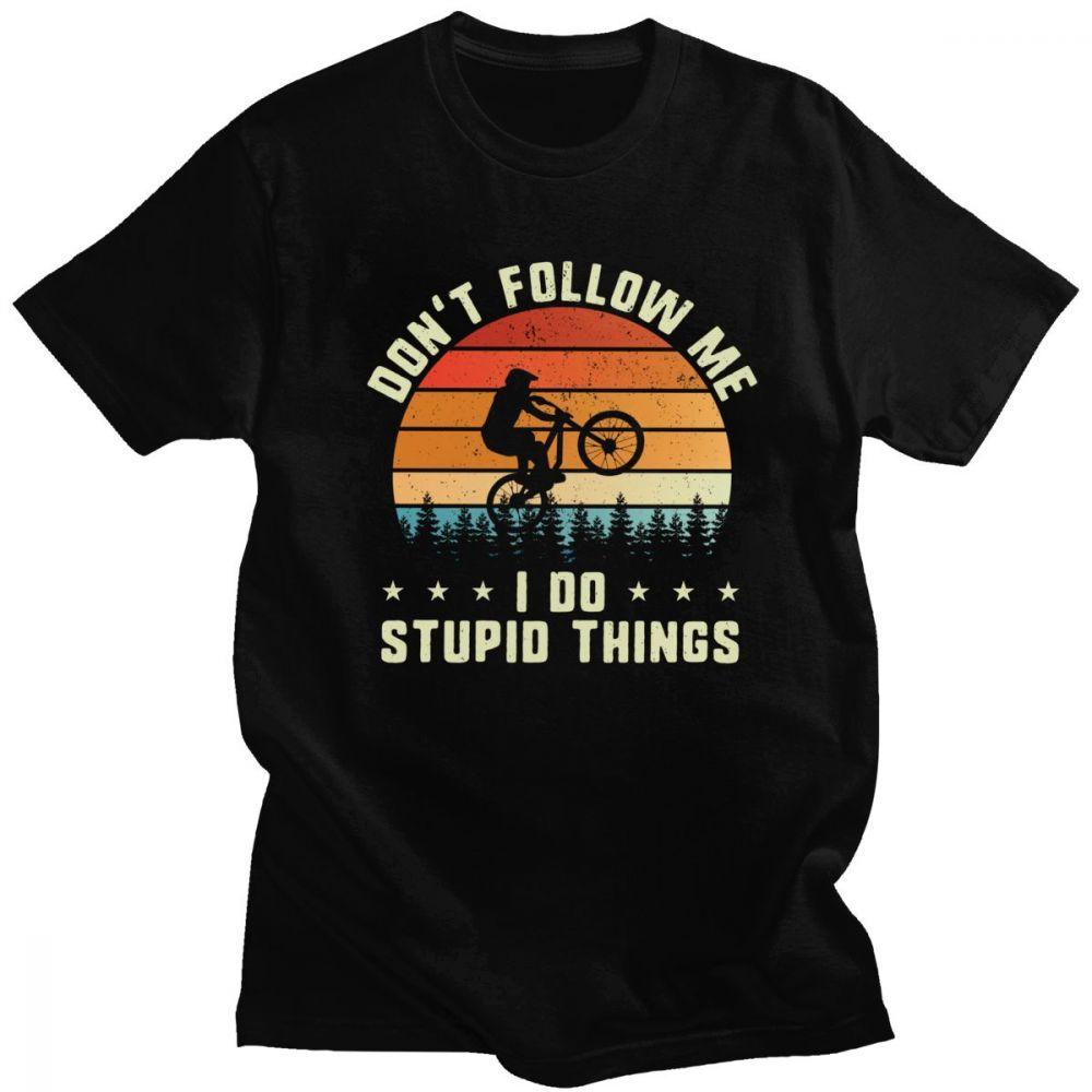T-shirt Ne Me suivez pas, je fais des choses stupides Créer Son T Shirt