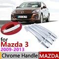Для Mazda 3 2nd Gen BL Axela 2009 ~ 2013 Роскошный хромированный чехол на дверную ручку  автомобильные аксессуары  Набор наклеек для отделки 2010 2011 2012