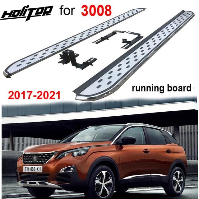 Heißer nerf bar fuß bord seite schritt Für Peugeot NEUE 3008 2017 2020, beliebteste stil, heißer verkauf in China als sehr stabile qualität