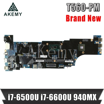 Akemy T560 Motherboard For Lenovo T560 W560S P51S P50S Laotop Mainboard with i7-6500U CPU 940MX GPU
