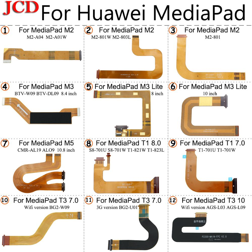 JCD New T3 LCD Flex Cable For Huawei For MediaPad M2 M3 M3 Lite M5 T1 T3 10 AGS-L03 AGS-L09 LCD Display Motherboard Connector