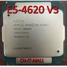 Gezogen E5 4620 V3 Server cpu 2,0G 25M 10Core 20 gewinde LGA2011 3 Prozessor