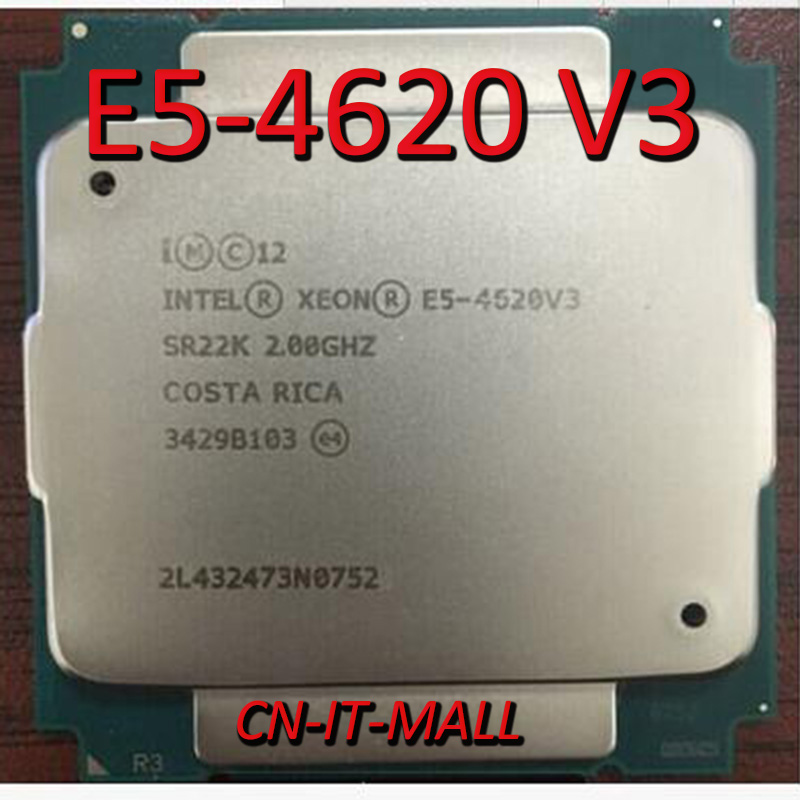 Pulled E5-4620 V3 Server Cpu 2.0G 25M 10Core 20 Thread LGA2011-3 Processor