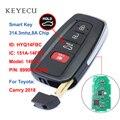 Keyecu 4 кнопки умный Бесконтактный дистанционный ключ-брелок от машины 314 3 MHz 8A чип для Toyota Camry 2018  FCC: HYQ14FBC  P/N: 89904-06240