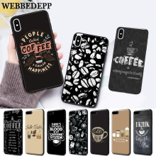 WEBBEDEPP coffe make life better Silicone soft Case for iPhone 5 SE 5S 6 6S Plus 7 8 11 Pro X XS Max XR
