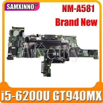 Akemy For Lenovo Thinkpad T460 laptop Mainboard NM-A581 Motherboard with i5-6200U GT940MX T460 Motherboard Mainboard test OK