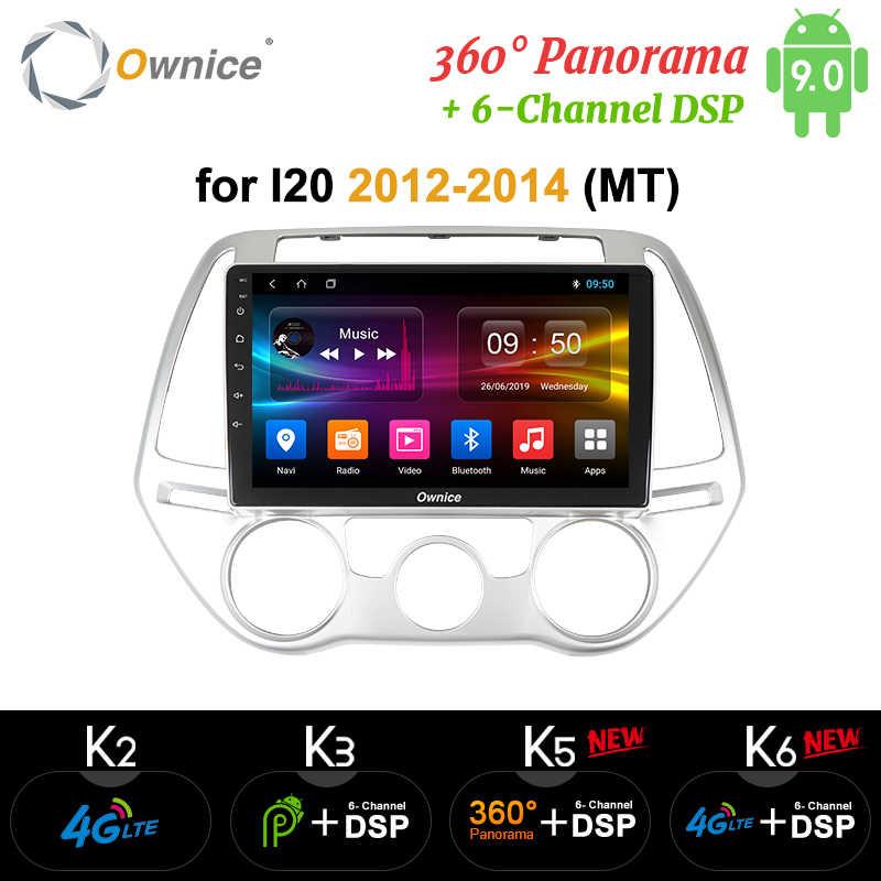 Ownice K3 K5 K6 4GB + 64GB Android9.0 4G LTE DSP DVD Trên Ô Tô Đài Phát Thanh Cho Xe Hyundai I20 i-20 2012 2013 2014 360 Toàn Cảnh Quang GPS NAVI