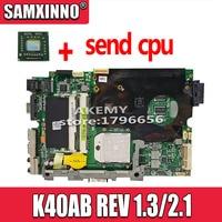 送信 cpu K40AB 改訂 1.3/2.1 マザーボード asus のためのノートパソコンのマザーボード K40AB K40AD K40AF K50AB K50AD K50AF X5DAF X8AAF マザーボード