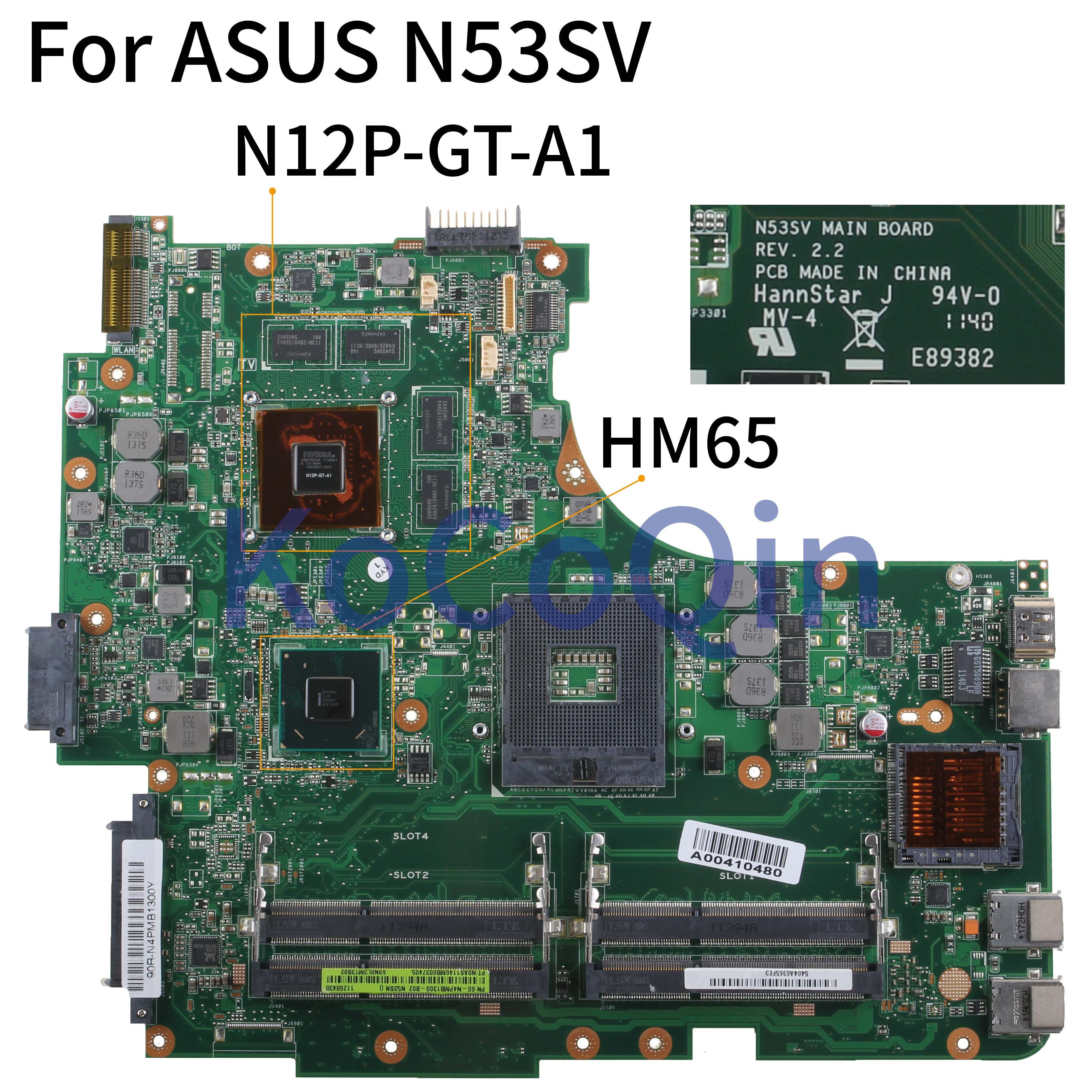 KoCoQin Laptop motherboard For ASUS GT630/2GB 4*SLOTS N53SN N53SM N53SV N53S Mainboard REV.2.2 HM65 N12P-GT-A1 60-N4PMB1300