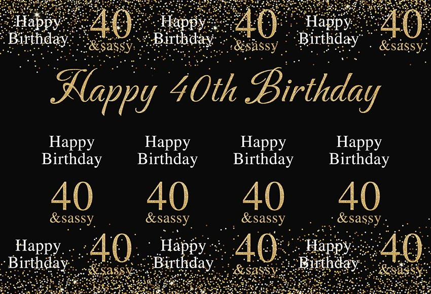 <font><b>40th</b></font> <font><b>birthday</b></font> party background photography <font><b>backdrops</b></font> vinyl Fotografia photo backgrounds for photo studio accessories lv-1666 image