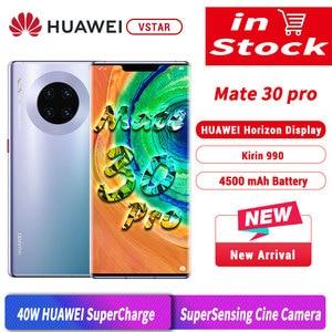 Image 1 - هاتف HUAWEI Mate 30 Pro الأصلي الإصدار العالمي بشاشة 6.53 بوصة ومعالج Kirin990 ثماني النواة ونظام تشغيل أندرويد 10 مع مستشعر إيماءة وشاشة 4500 مللي أمبير في الساعة