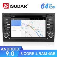 Isudar ROM 64GB 2 Din Auto Radio Android 9 para Audi/A4/S4 2002-2008 GPS coche Multimedia Octa Core RAM 4GB DSP USB DVR Cámara FM
