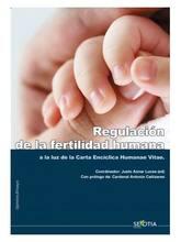 Regulación de la fertilidad humana a la luz de la Carta Encíclica de la Humanae Vitae