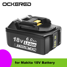 Ockered 6.0AH Li-ion Battery Lithium Rechargeable Replacement Battery for Makita 18V Battery BL1860 BL1850 BL1860B Power Battery 20v 2500mah li ion rechargeable battery power tool replacement battery for black