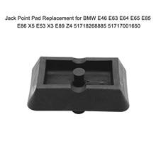Jack Ponto Almofada Ponto de Elevação Suporte Plug Elevador Bloco para BMW E46 E63 E64 E65 E85 E86 X5 E53 X3 E89 Z4 51718268885 51717001650