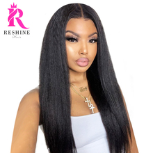 RESHINE Kinky Straight Hair Wig 13x4 Transparent Lace Front Wig 180% 4x4 Lace Closure Wig European Yaki Straight Human Hair Wig