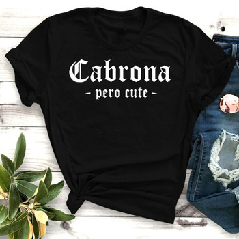 2019 Cabrona Graphic Women T-shirt Summer Cartoon Printed Woman T Shirt Black White Casual Tops Tee O-neck Female Clothes